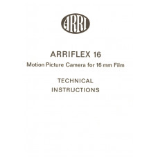Arriflex 16 motion picture camera for 16mm film technical intructions