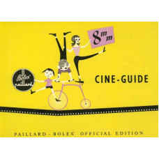 Bolex paillard 8mm camera cine-guide official edition